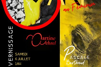 Exposition Martine Wehrel & Pascale Berthaud